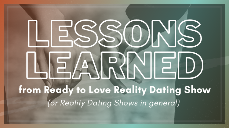 lessons learned from dating shows